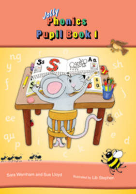 Jolly Phonics Pupil Book 1 (colour edition): in Precursive Letters (BE)