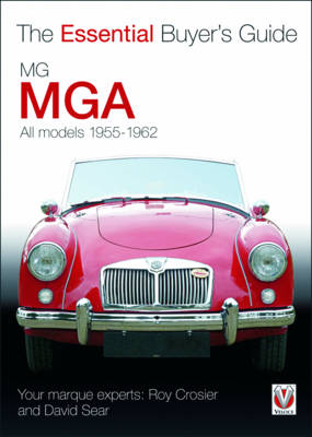 MGA 1955-1962: The Essential Buyers Guide