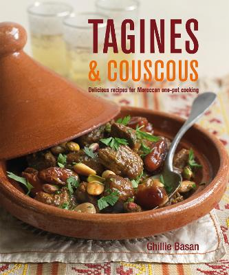 Tagines And Couscous Delicious Recipes For Moroccan One Pot Cooking