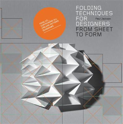 Folding Techniques For Designers From Sheet To Form