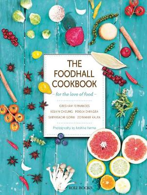 The Foodhall Cookbook For The Love Of Food