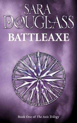 Battleaxe: Book One of the Axis Trilogy