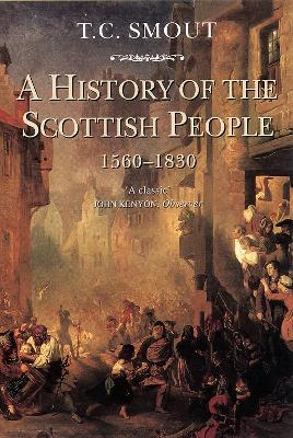 A History of the Scottish People, 1560-1830