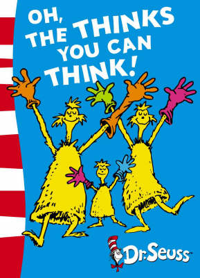Oh, The Thinks You Can Think!: Green Back Book (Dr. Seuss - Green Back Book)