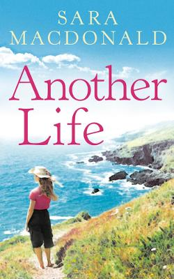 Another Life: Escape to Cornwall with this gripping, emotional, page-turning read