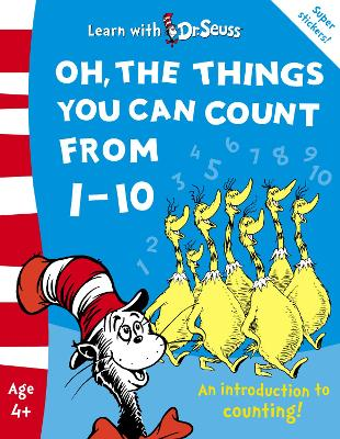 Oh, The Things You Can Count From 1-10: The Back to School Range (Learn With Dr. Seuss)