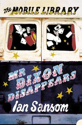 Mr Dixon Disappears (The Mobile Library)
