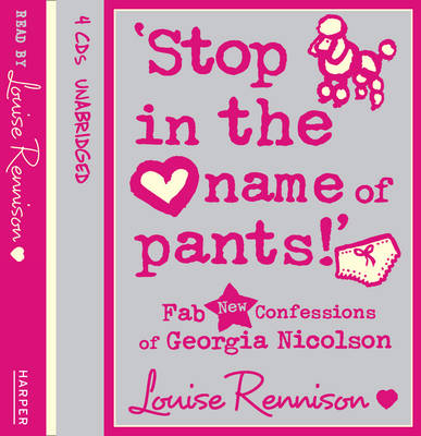 `Stop in the name of pants!' (Confessions of Georgia Nicolson, Book 9)