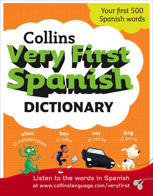 Collins Very First Spanish Dictionary (Collins Primary Dictionaries)