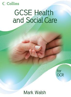 GCSE Health and Social Care - OCR Student Book