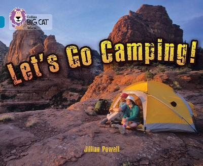 Let's Go Camping: Band 13/Topaz (Collins Big Cat)