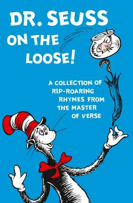 Dr. Seuss on the Loose (Dr. Seuss)