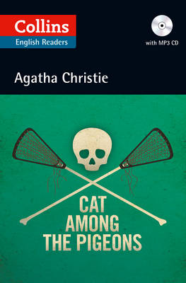 Cat Among the Pigeons: B2 (Collins Agatha Christie ELT Readers)