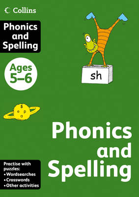 Collins Phonics and Spelling: Ages 5-6