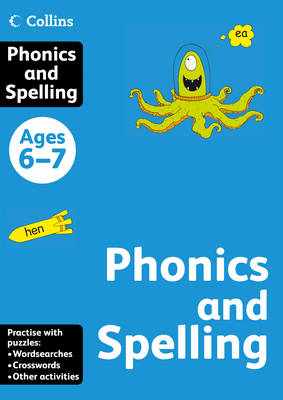Collins Spelling and Phonics: ages 6-7 (Collins Practice)