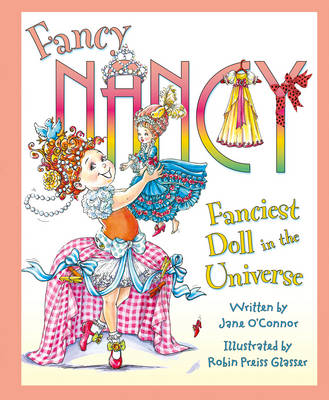 Fanciest Doll in the Universe (Fancy Nancy)