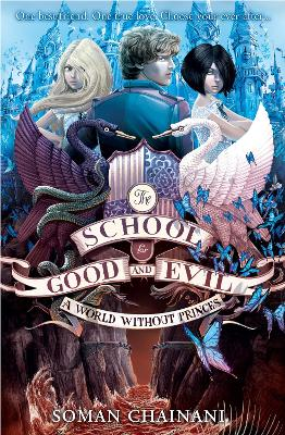 A World Without Princes (The School for Good and Evil, Book 2)