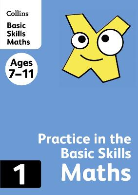 Collins Practice in the Basic Skills - Maths Book 1