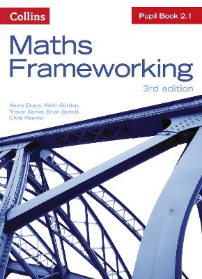 KS3 Maths Pupil Book 2.1 (Maths Frameworking)