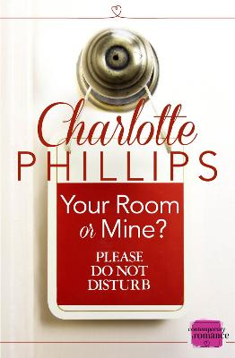 Your Room or Mine?: (A Novella) (Do Not Disturb, Book 1)