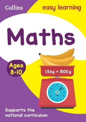 Maths Ages 8-10: Prepare for school with easy home learning (Collins Easy Learning KS2)