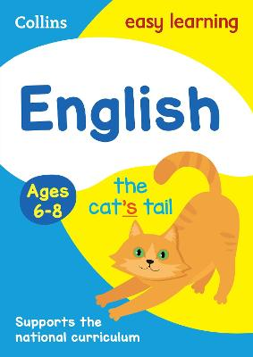 English Ages 6-8: Ideal for home learning (Collins Easy Learning KS1)