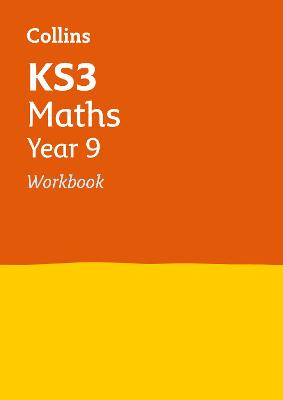 KS3 Maths Year 9 Workbook: Prepare for Secondary School (Collins KS3 Revision)