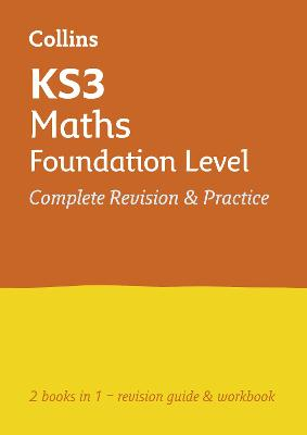 KS3 Maths Foundation Level All-in-One Complete Revision and Practice: Prepare for Secondary School (Collins KS3 Revision)