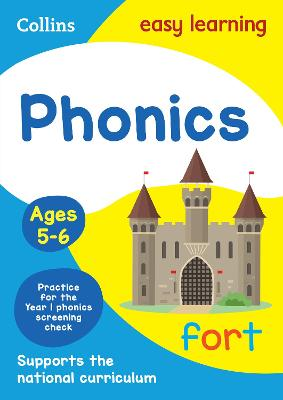 Phonics Ages 5-6: Prepare for school with easy home learning (Collins Easy Learning KS1)