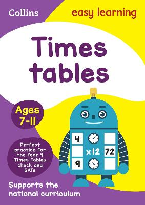Times Tables Ages 7-11: Ks2 Maths Home Learning and School Resources from the Publisher of Revision Practice Guides, Workbooks, and Activities. (Collins Easy Learning KS2)