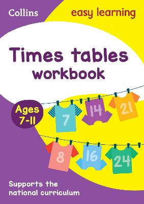 Times Tables Workbook Ages 7-11: KS2 Maths Home Learning and School Resources from the Publisher of Revision Practice Guides, Workbooks, and Activities. (Collins Easy Learning KS2)