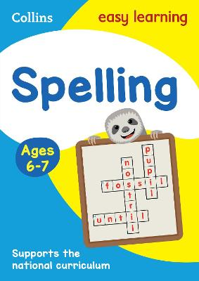 Spelling Ages 6-7: Prepare for school with easy home learning (Collins Easy Learning KS1)