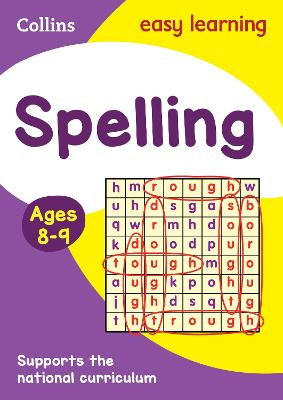 Spelling Ages 8-9: KS2 English Home Learning and School Resources from the Publisher of Revision Practice Guides, Workbooks, and Activities. (Collins Easy Learning KS2)