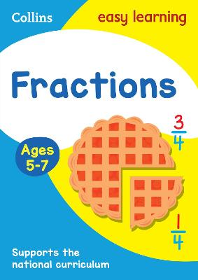 Fractions Ages 5-7: Prepare for school with easy home learning (Collins Easy Learning KS1)