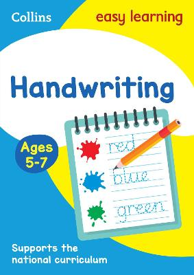 Handwriting Ages 5-7: KS1 English Home Learning and School Resources from the Publisher of Revision Practice Guides, Workbooks, and Activities. (Collins Easy Learning KS1)