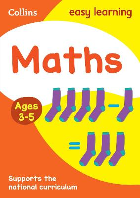 Maths Ages 3-5: Reception Home Learning and School Resources from the Publisher of Revision Practice Guides, Workbooks, and Activities. (Collins Easy Learning Preschool)