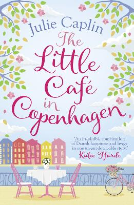 The Little Cafe in Copenhagen (Romantic Escapes, Book 1)