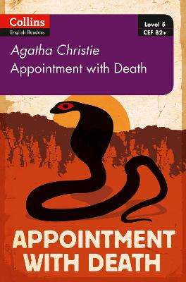 Appointment with Death: B2+ Level 5 (Collins Agatha Christie ELT Readers)