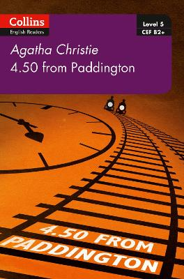 4.50 From Paddington: B2+ Level 5 (Collins Agatha Christie ELT Readers)