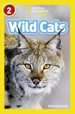 Wild Cats: Level 2 (National Geographic Readers)
