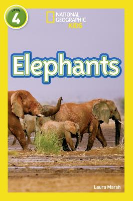 Elephants: Level 4 (National Geographic Readers)