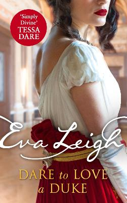 Dare to Love a Duke (Shady Ladies of London, Book 3)