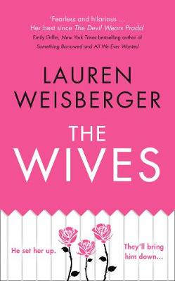 The Wives: Emily Charlton is back in a new Devil Wears Prada novel