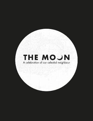 The Moon: A celebration of our celestial neighbour