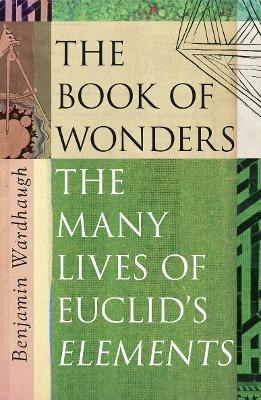 The Man Who Made Maths: The Many Lives of Euclid