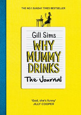 Why Mummy Drinks: The Journal