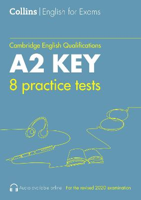 Practice Tests for A2 Key: KET (Collins Cambridge English)