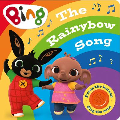 The Rainybow Song: A Noisy Bing Book (Bing)