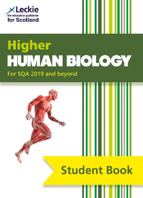 Higher Human Biology Student Book: For Curriculum for Excellence SQA Exams (Student Book for SQA Exams)