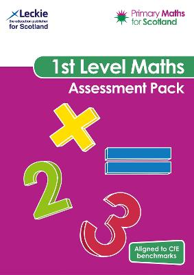 Primary Maths for Scotland First Level Assessment Pack: For Curriculum for Excellence Primary Maths (Primary Maths for Scotland)